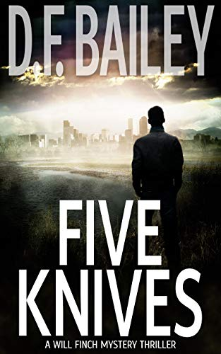 Five Knives by D.F. Bailey