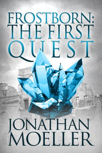 Frostborn: The First Quest by Jonathan Moeller