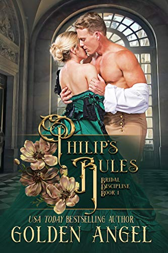 Philip's Rules by Golden Angel