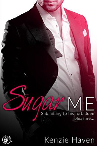 Sugar Me by Kenzie Haven