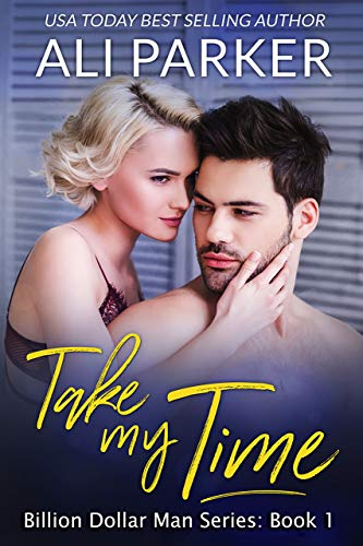 Take My Time by Ali Parker