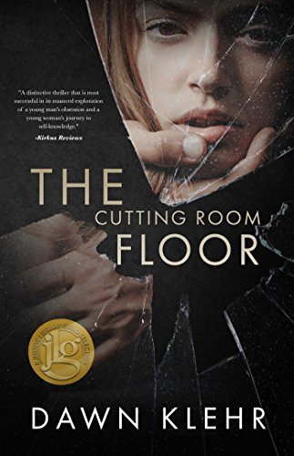 The Cutting Room Floor by Dawn Klehr