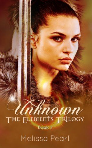 Unknown  by Melissa Pearl