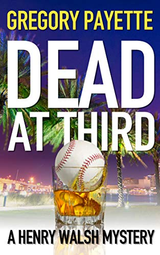 Dead at Third by Gregory Payette