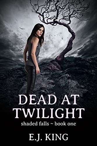 Dead at Twilight by E.J. King