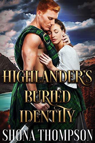 Highlander's Buried Identity by Shona Thompson