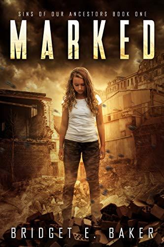 Marked  by Bridget E. Baker