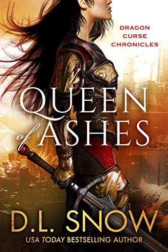 Queen of Ashes by D.L. Snow