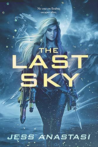 The Last Sky by Jess Anastasi