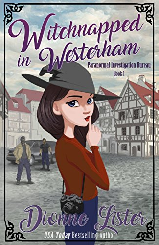 Witchnapped in Westerham by Dionne Lister